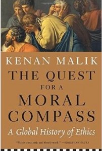 The_Quest_for_a_Moral_Compass__A_Global_History_of_Ethics__Kenan_Malik__9781612194035__Amazon_com__Books